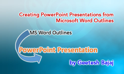 Creating PowerPoint Presentations from Microsoft Word Outlines