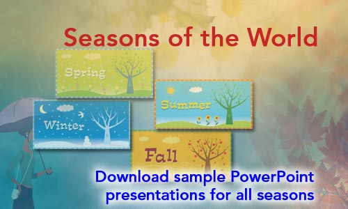 Seasons of the World PowerPoint Presentations