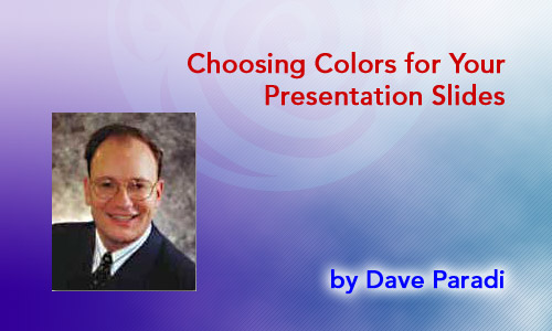 Choosing Colors for Your Presentation Slides
