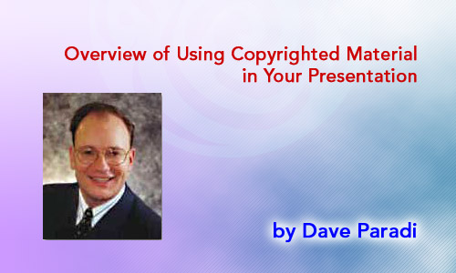 Overview of Using Copyrighted Material in Your Presentation