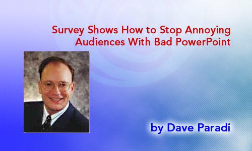 Survey Shows How to Stop Annoying Audiences With Bad PowerPoint