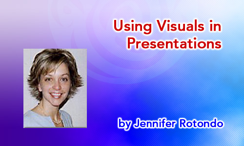 Using Visuals in Presentations