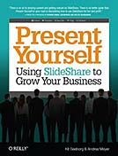 Present Yourself: Using SlideShare to Grow Your Busines