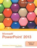 New Perspectives on Microsoft PowerPoint 2013, Introductory