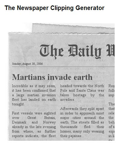 Generate your own Newspaper Clipping with Newspaper Clipping Generator: