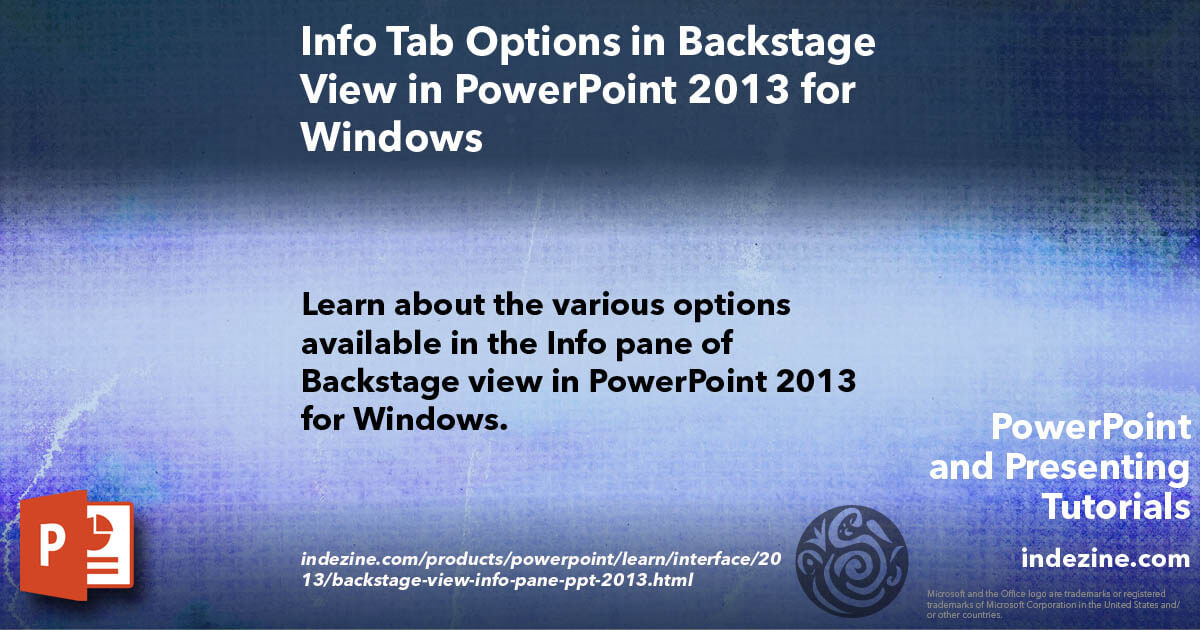 info tab options in backstage view in powerpoint 2013 for
