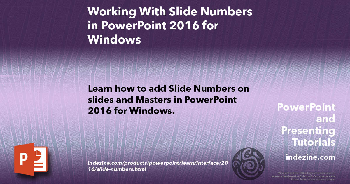 Working With Slide Numbers in PowerPoint 2016 for Windows