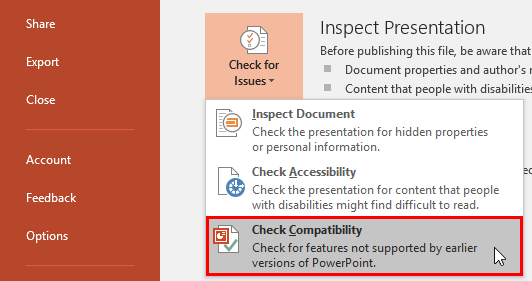 Check Compatibility option selected within the Check for Issues drop-down menu