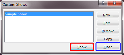 Custom Shows dialog box with the custom show listed