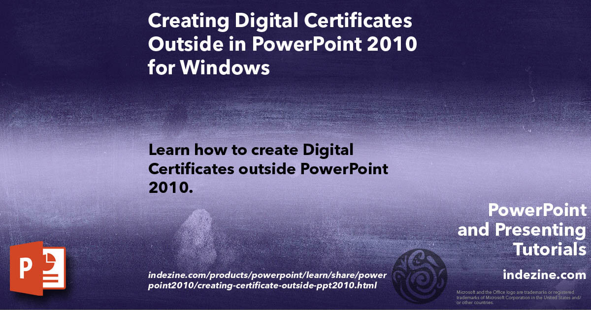 Creating Digital Certificates Outside In Powerpoint 2010 For Windows