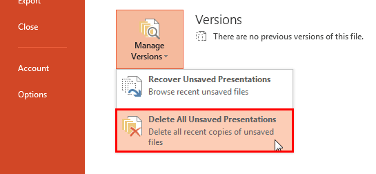 Delete All Unsaved Presentations option