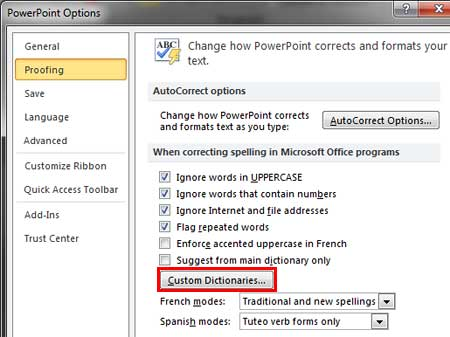 Proofing section of PowerPoint Options dialog box includes the Custom Dictionaries button