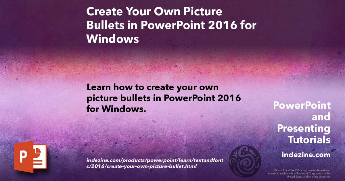 create your own picture bullets in powerpoint 2016 for windows