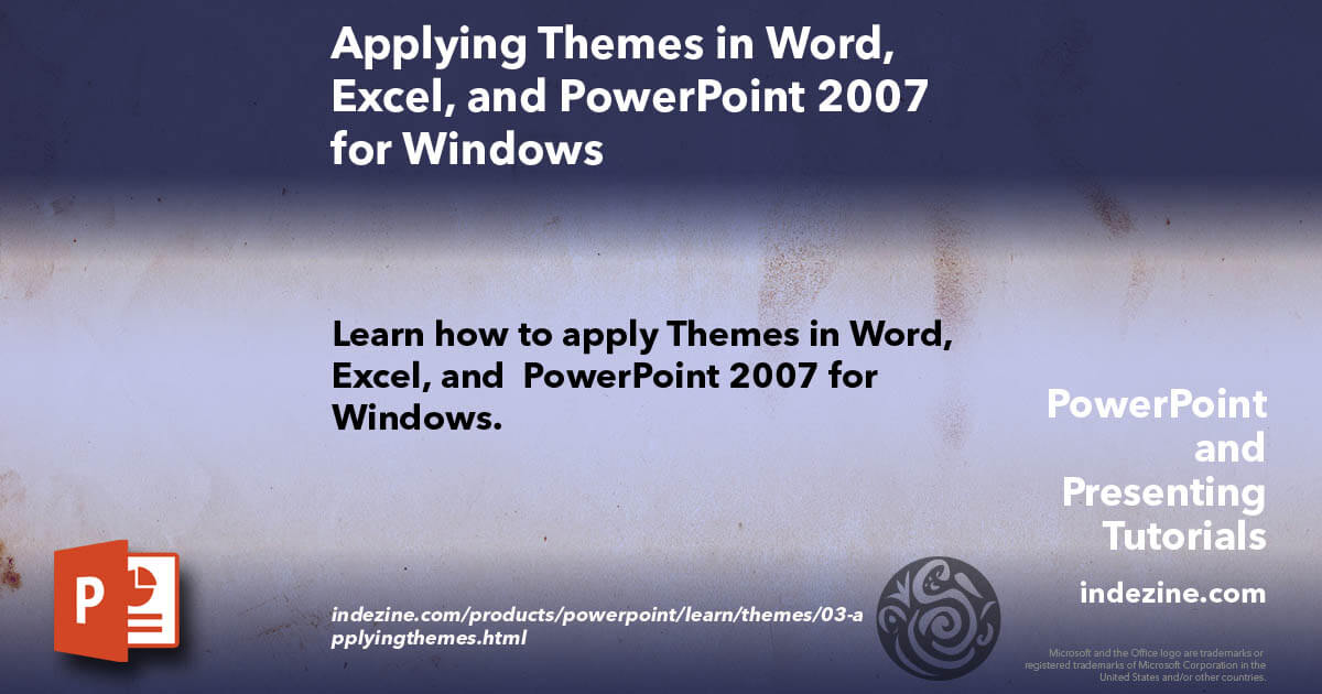 applying themes in word  excel  and powerpoint 2007 for windows