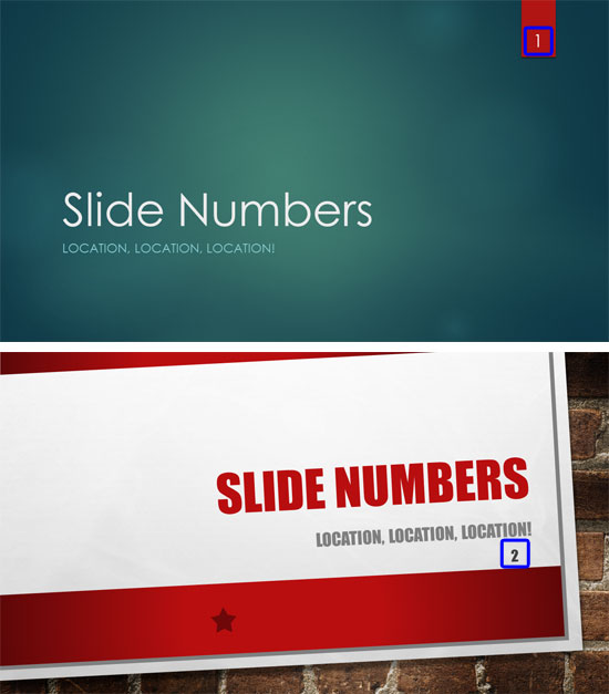 Applying a different Theme may change the position of Slide Numbers