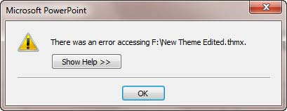 Error message displayed in PowerPoint 2010 while applying the Theme saved in Theme Builder